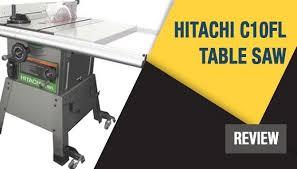hitachi table saw review hitachi c10fl the best ever hitachi table saw