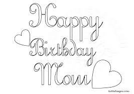 happy birthday coloring pages mom happy birthday mom coloring