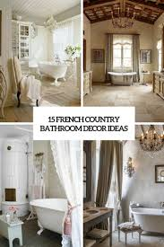 country bathroom decorating ideas pictures 15 french country bathroom décor ideas shelterness