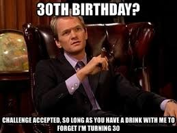Turning 30 Meme - 30th birthday memes wishesgreeting