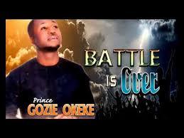 prince gozie okeke battle is 2017 gospel