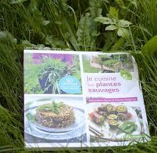 cuisiner les herbes sauvages je cuisine les plantes sauvages clémentine la mandarine