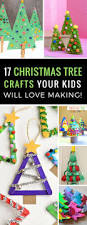 Crafts For Christmas For Kids Pinterest 14 Super Cute Christmas Tree Crafts The Kids Will Have A Blast Making
