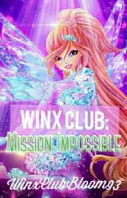 winx club mission impossible winx club mission impossible
