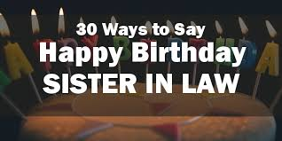 Happy Birthday 30 Meme - happy birthday sister in law 30 unique and special birthday messages