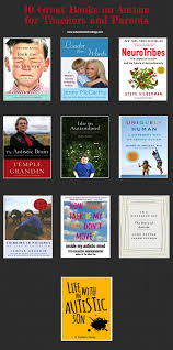 10 Great Books About For 10 Great Books On Autism For Teachers And Parents Educational