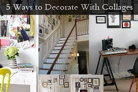 how to decorate with pictures 5 ways to decorate with collages jpg