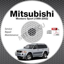 1999 2002 mitsubishi montero sport service repair manual cd u0026 free