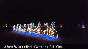 sweet lights hershey pa our hershey trolley works ride through hershey sweet lights in