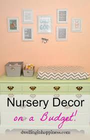 Diy Baby Nursery Decor by Best 25 Budget Nursery Ideas On Pinterest Beige Baby Nurseries