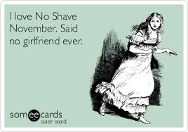 No Shave November Memes - 7 things no one tells you about no shave november