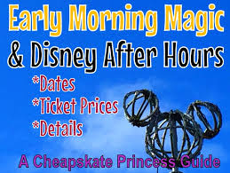 early morning magic disney after hours a cheapskate guide