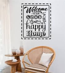 details about welcome to our loud fun crazy happy home vinyl decal details about welcome to our loud fun crazy happy home vinyl decal wall stickers letters words