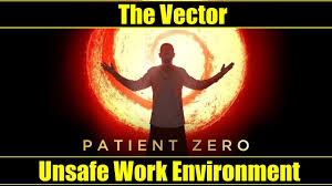 Challenge Unsafe Hitman Patient Zero The Vector Unsafe Work Environment Silent
