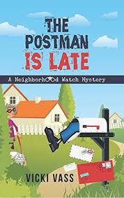 postman late neighborhood watch mystery 1 vicki vass