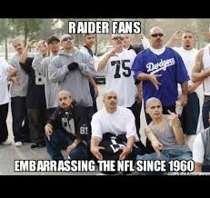 Raiders Fans Memes - 805850b5bd88516f4a3aa695193227d5 jpg 720纓682 haters