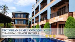 victorian samui condominium chaweng beach hotels thailand youtube