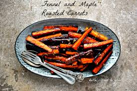 thanksgiving carrot side dish recipe holiday side dish special fennel and maple roasted carrots and