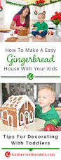 how to make a easy gingerbread house with kids katherine wandell