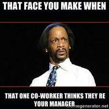 Workplace Memes - coworkerhumor jpg t 1456768860