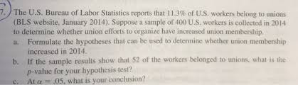 us bureau labor statistics solved 7 the u s bureau of labor statistics reports tha