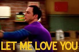 Big Bang Theory Meme - animated gifs about big bang theory let me love you meme found