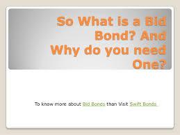 bid bond what is bid bond and why do you need that