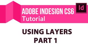 indesign tutorials for beginners cs6 adobe indesign cs6 training tutorial using layers part 1 youtube