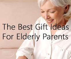 elderly gifts the best gift ideas for elderly parents parents organizing and gift