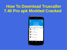 apk modded to truecaller 7 40 pro apk modded cracked