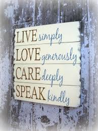 Live Laugh Love Home Decor by Choose Happiness Show Kindness Live Joyfully Love Abundantly Laugh