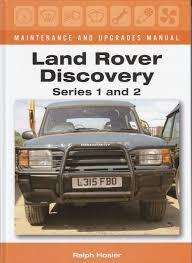 land rover discovery series 1 and 2 maintenance and upgrades