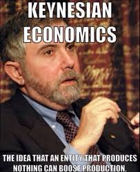 Econ Memes - keynesian economics almost everyone knows better but almost no one
