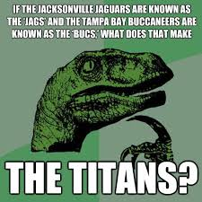Jaguars Memes - if the jacksonville jaguars are known as the jags and the