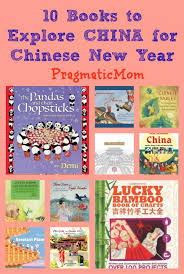 new year book for kids 12 books to explore china for new year pragmaticmom