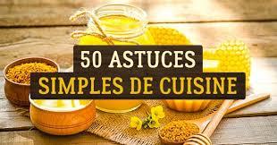 astuces de cuisine 50 astuces de cuisine qui rendent la nourriture plus saine