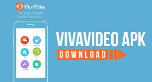 vivavideo apk vivavideo app install viva pro apk