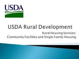 Usda Rural Housing Development Usda Rural Development Single Family Housing Quick Overview Of