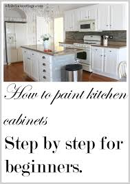how to paint kitchen cabinets step by step painting kitchen cabinets how to step by step p