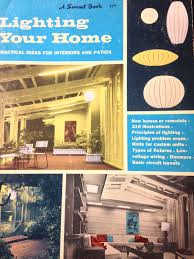Home Lighting Design Book 1960s Lighting Your Home Mid Century Modern Light Lamp Design Book