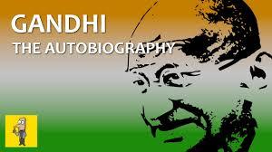 biography of mahatma gandhi summary mahatma gandhi an autobiography animated book summary youtube
