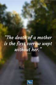 quote death is not the end best 25 missing mom quotes ideas on pinterest missing something