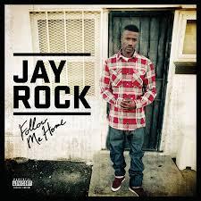 jay rock u2013 follow me home credits lyrics genius lyrics