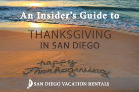 an insider s guide to thanksgiving in san diego san diego vacation