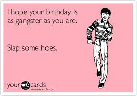 Birthday Meme Tumblr - gangster birthday quotes fun pics pinterest gangsters and
