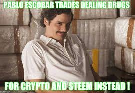 Pablo Escobar Meme - meme challenge 46 pablo escobar trades drugs for crypto