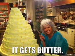 Paula Deen Butter Meme - image 294446 paula deen know your meme