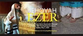 thanksgiving bible message jehovah ezer the lord my helper by pastor idowu iluyomade u003e rccg