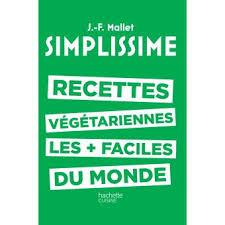 livre de cuisine fnac simplissime les recettes végétariennes les faciles du monde