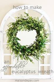 eucalyptus wreath diy eucalyptus wreath